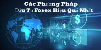 Các phương pháp đầu tư Forex