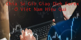 Giờ giao dịch Forex ở Việt Nam