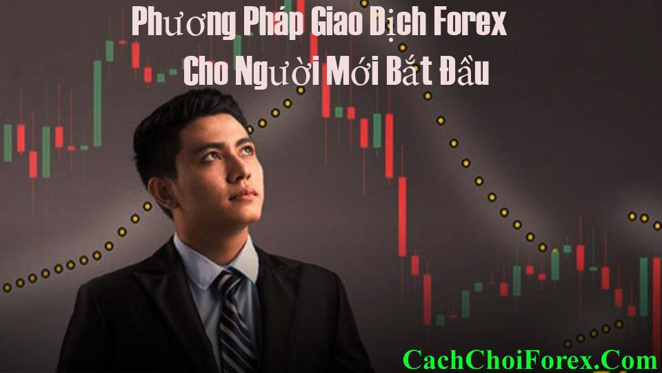 Phương pháp giao dịch Forex