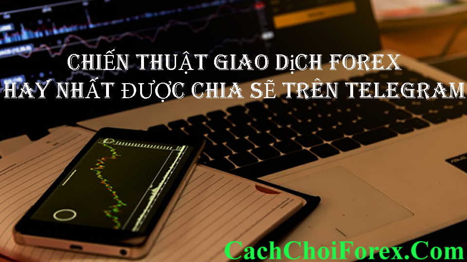Chiến thuật giao dịch Forex